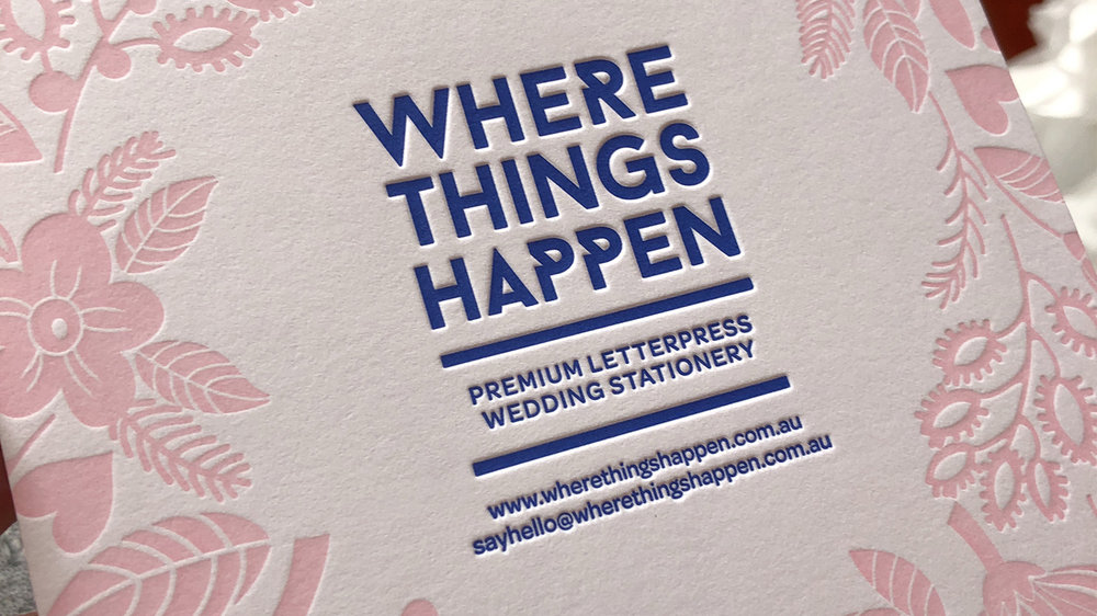 Letterpress work by Where Things Happen.