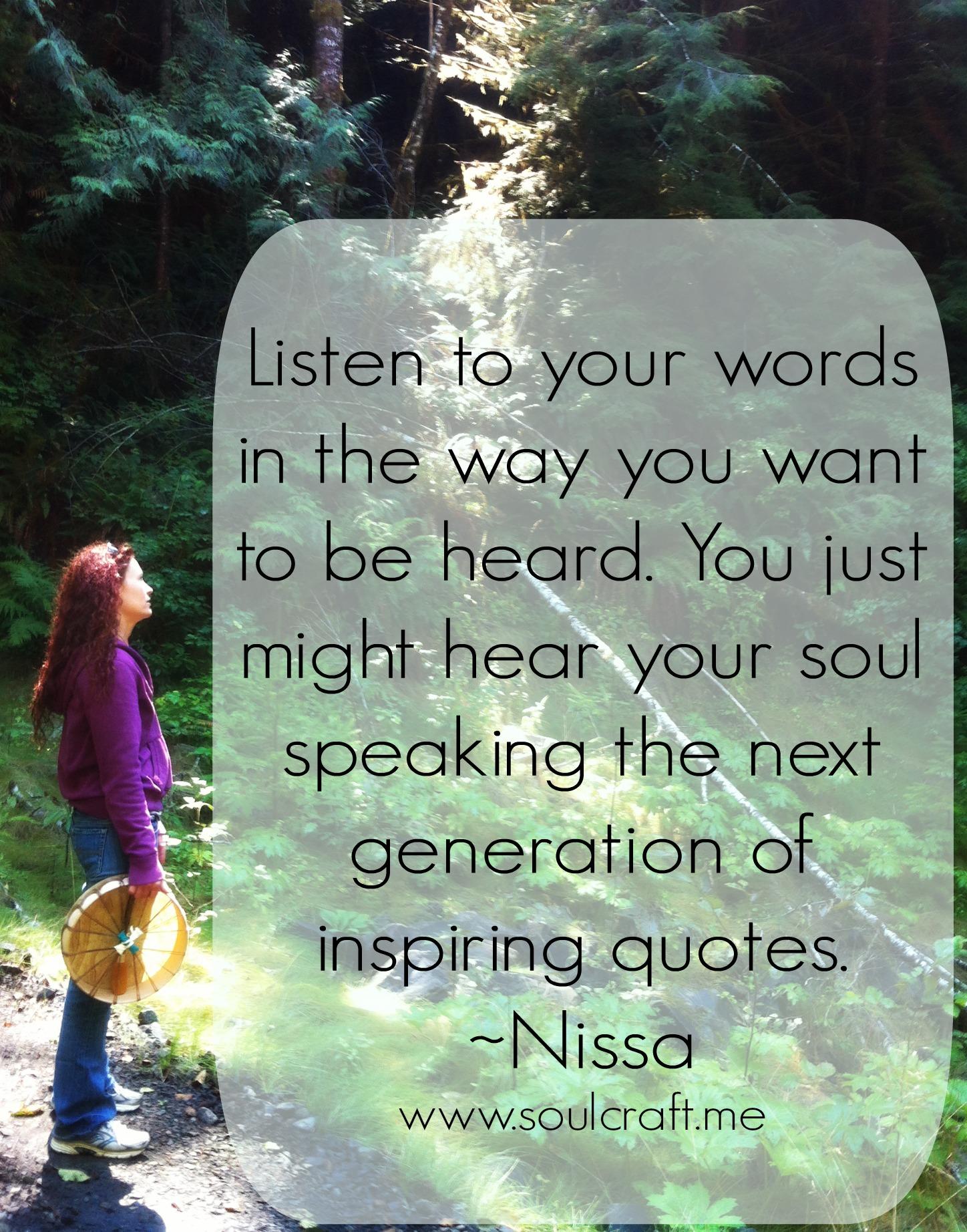 Photo by Tiffanie Davis Quote by Nissa