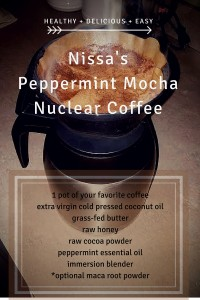 Nissa's Peppermint Mocha Nuclear Coffee