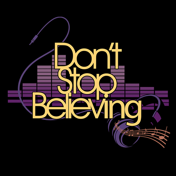DONT_STOP_BELIEVING.png