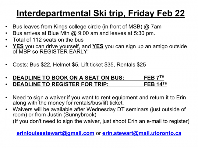 Interdepartmental Ski trip, Friday Feb 22