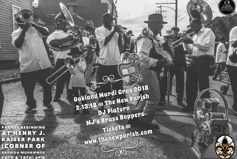 Them People Productions & MJ's Brass Boppers Presents... - Oakland Mardi Gras 2018 Parade & Concert