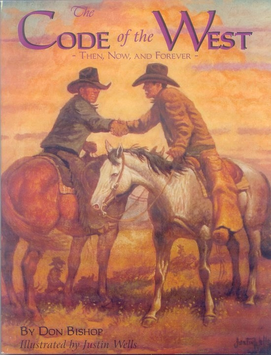 The Code of the West- Then, Now, and Forever