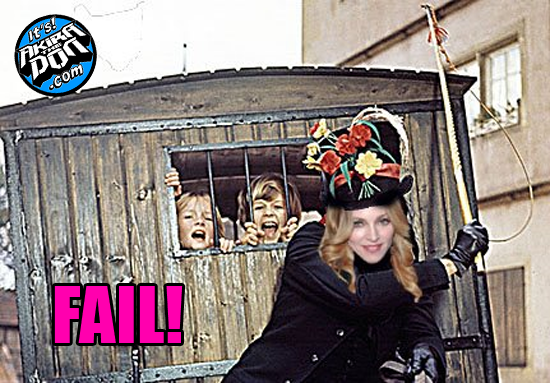 Madonna: Child Catcher Fail
