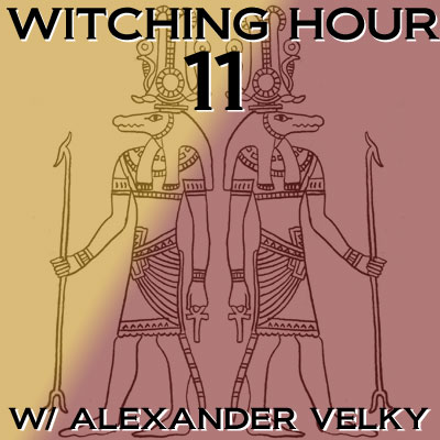 Witching Hour 11
