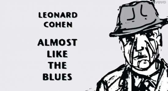 Leonard Cohem - Almost Like The Blues