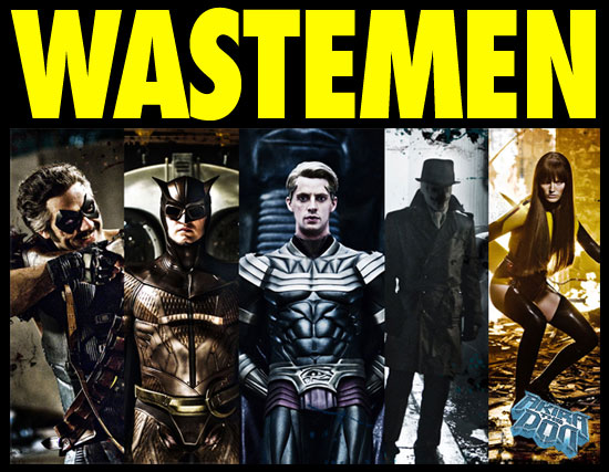 Watchmen? Wastemen more like...