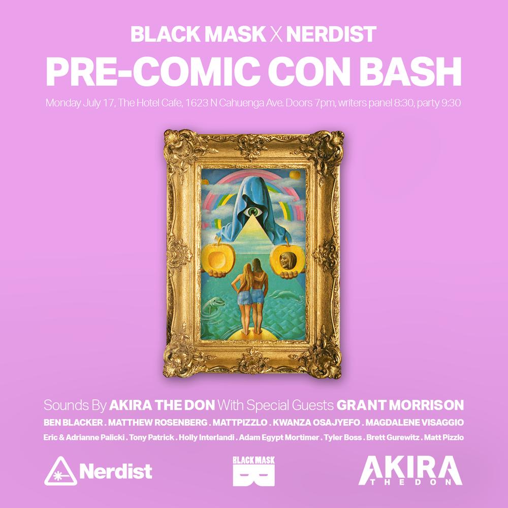Nerdist x black mask pre comic con bash