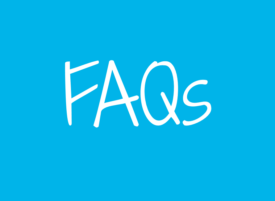 FREQUENTLY ASKED QUESTIONS -