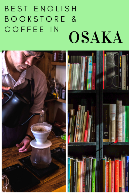 Best English bookstore and cafe in Osaka || Japan specialty