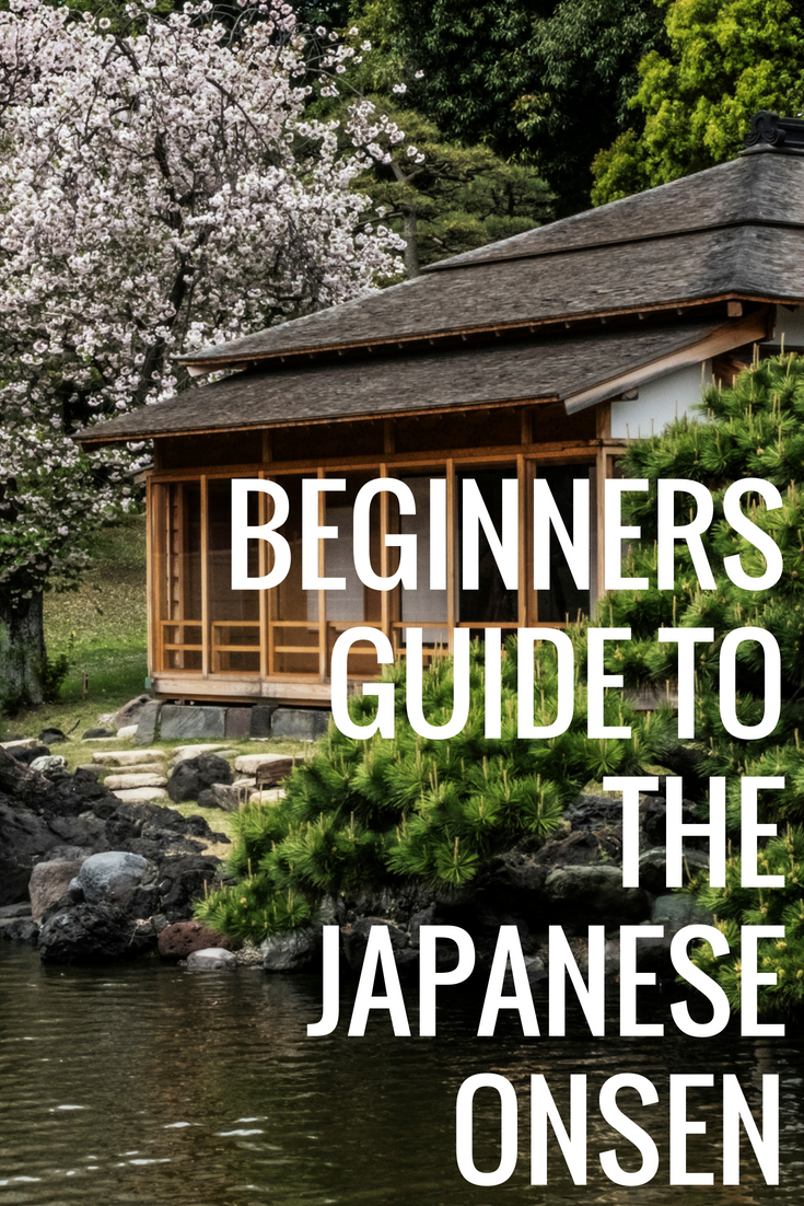 Beginners guide to the Japanese onsen.