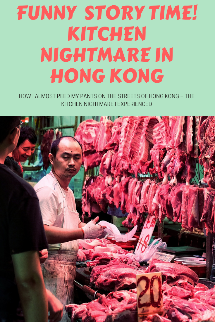 Funny travel story time of how I almost peed my pants on the streets of Hong Kong PLUS the kitchen nightmare I experienced. Expat travel story.