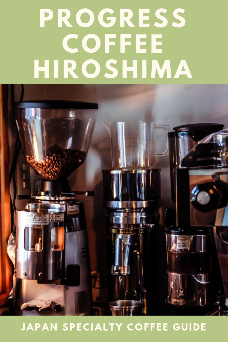 Progress Coffee Hiroshima. Japan specialty coffee guide. Best coffee in Hiroshima.