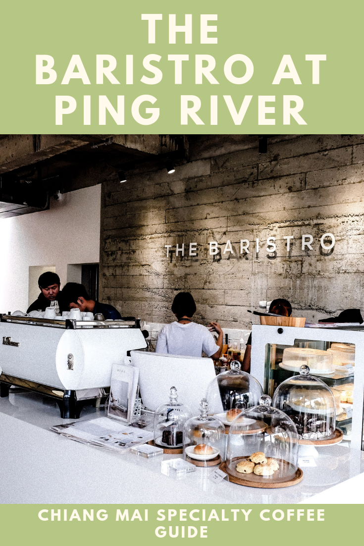 The Baristro at Ping River. Specialty coffee guide Chiang Mai Thailand. Enjoy traditional Thai desserts and delicious coffee based cocktails.