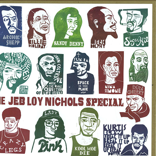 The Jeb Loy Nichols Special / 2011 (Decca) CLICK HERE: stream, download / purchase