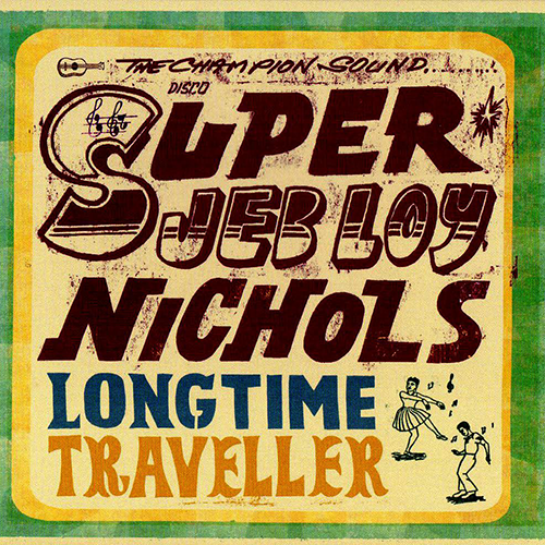 Longtime Traveller / 2010 (On-U Sounds) CLICK HERE: stream, download / purchase