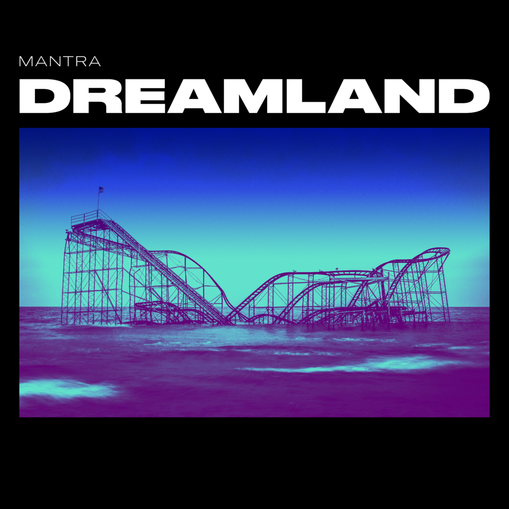 Mantra Dreamland Artwork 150dpi.png