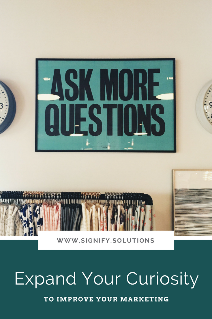 The ability to ask good questions, the desire to learn, and the drive to understand what you don't know will take you far, which in turn, can be a huge benefit for your company and your cause.