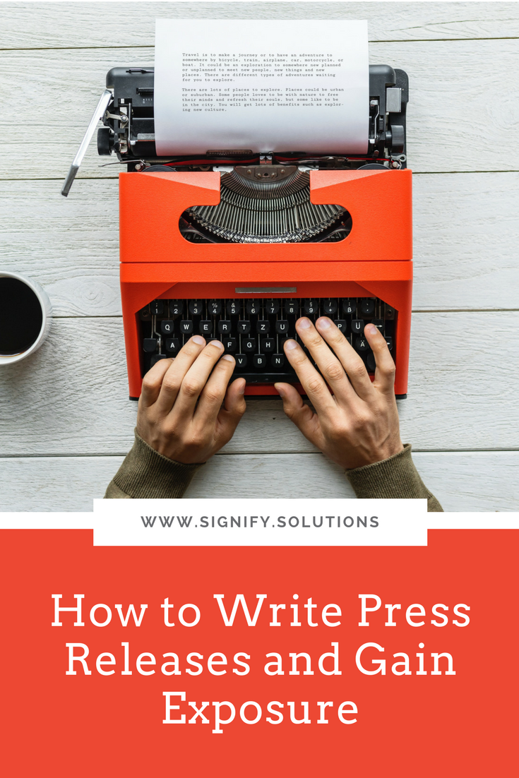How to Write Press Releases and Gain Exposure