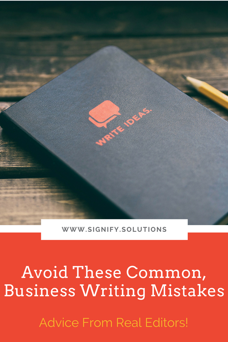These common writing mistakes could be costing your nonprofit or social enterprise customers and donors! Listen to what our favorite editors had to say.