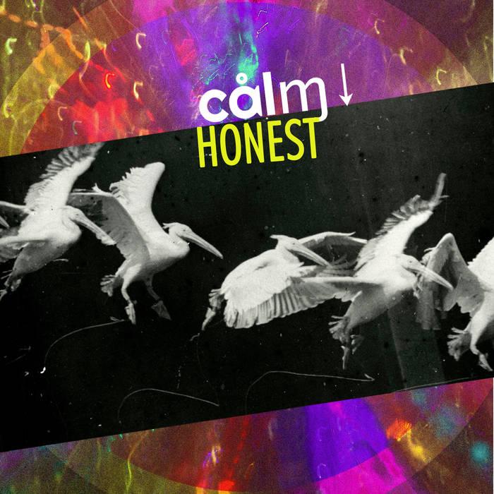 Calmdown — Honest.jpg