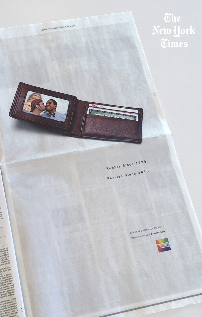 "We took the quintessential brand truth, that every Member's anniversary (a ""Member Since"" date) is printed on their American Express card, and reimagined it as a way to celebrate this historic anniversary. The print and social posts featured real LGBT Cardmembers ""Married Since 2015."""