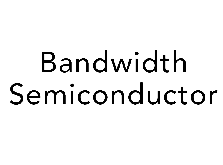 Bandwidth Semiconductor.png