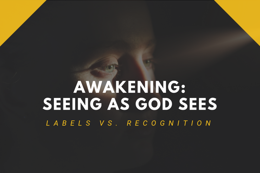 Awakening_ Seeing as God Sees.png