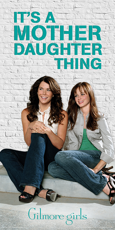 TTL189 GILMORE GIRLS - Mother Daughter Thing FRONT.jpg
