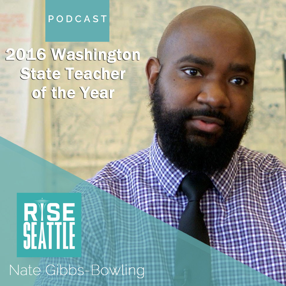 S1.E11 Nathan Bowling: 2016 Washington State Teacher of the Year on Seattle Education