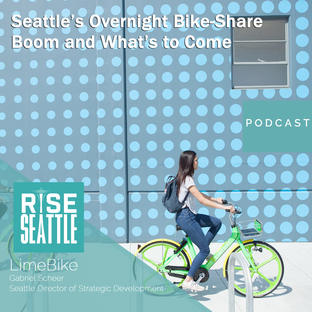 S2 E7: LimeBike's Gabriel Scheer: On Seattle's Overnight Bike-Share Boom and What's to Come