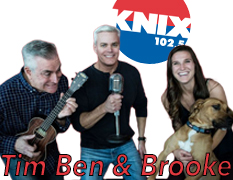 Tim Ben and Brooke KNIX 102.5