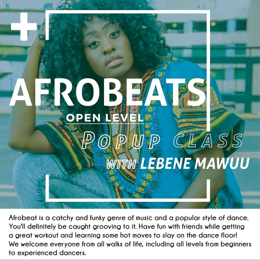Nov 25: Afrobeats Pop-Up Class with Lebene Mawuu