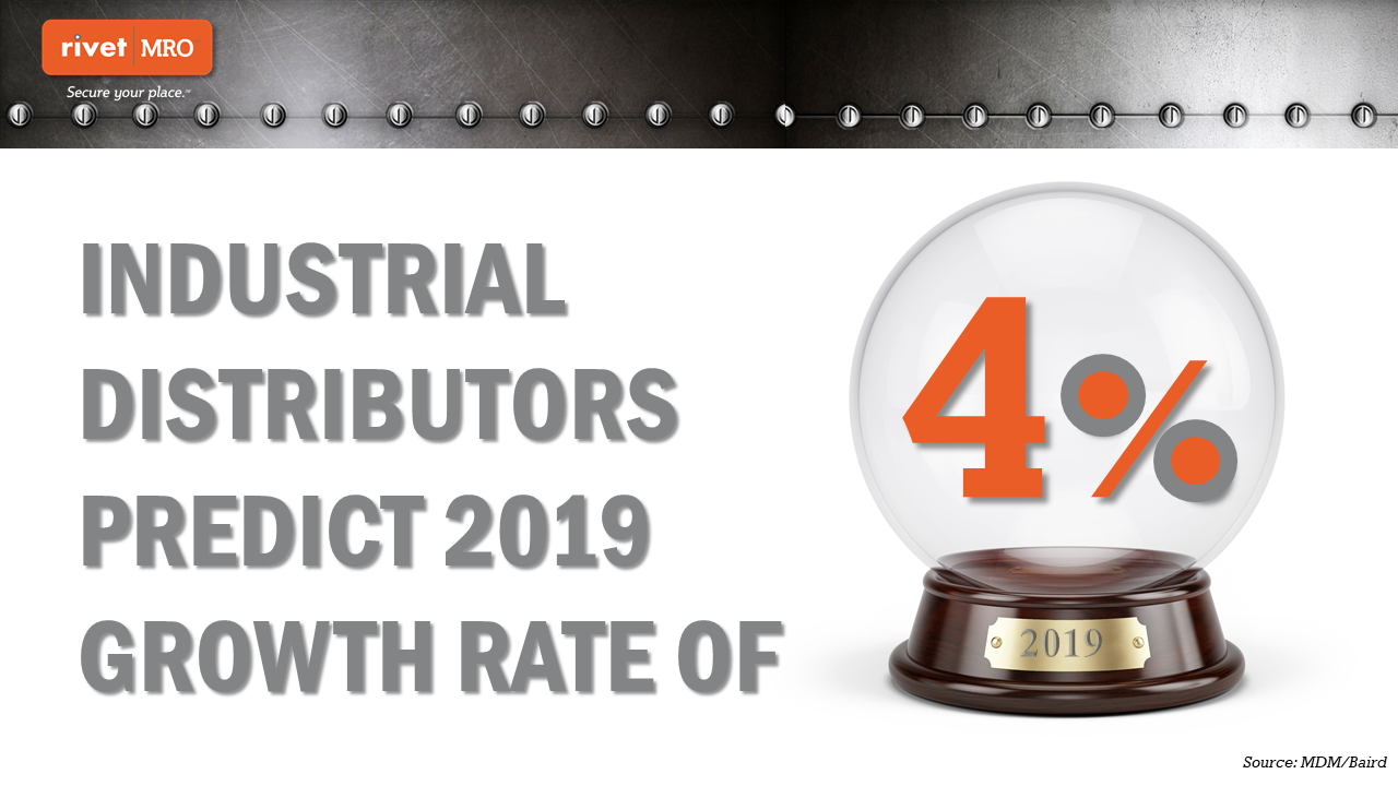 Industrial Distributors Predict 4% Growth in 2019, According to