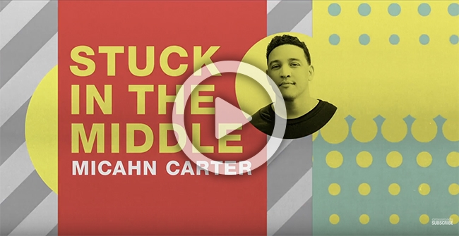 Stuck in the Middle - Micahn Carter, Together Church