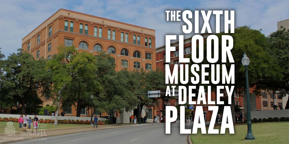 img_the-sixth-floor-museum-at-dealey-plaza.jpg