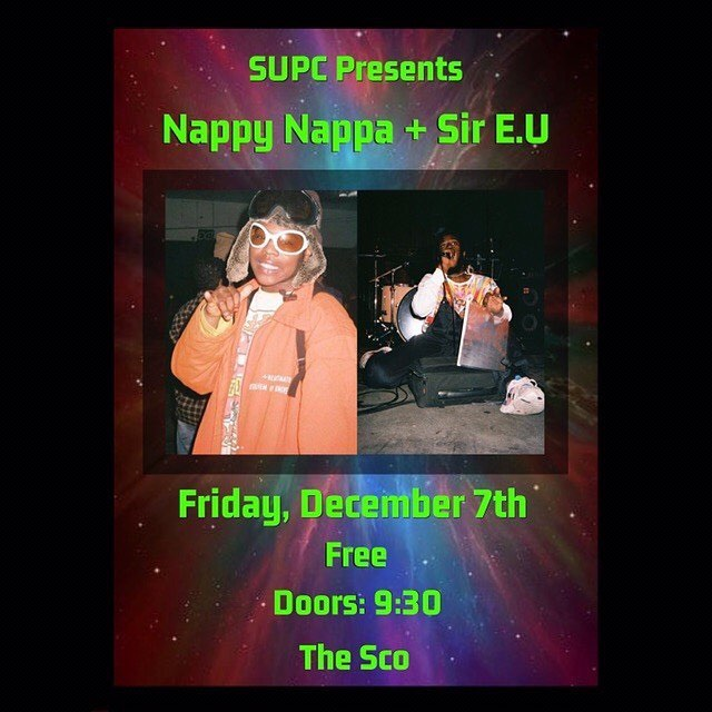 Nappy Nappa and Sir E.U are playing at the Sco this Friday and it's free!!!