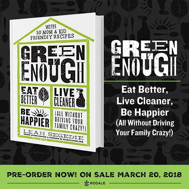 Our dear friend Leah, founder of @shiftcon has been a beacon of knowledge when it comes to green living and we're so excited to see all her gems of wisdom collected in hardcover form. 🤓 .... Need help detoxifying your home? Check out #greenenough from @mamavation and win up to $5,000 in prizes! Check out the link on her page for all the details!!