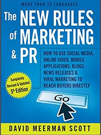 The New Rules Of Marketing & PR - David Meerman Scott