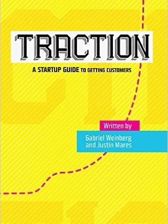 Traction - Gabriel Weinberg & Justin Mares