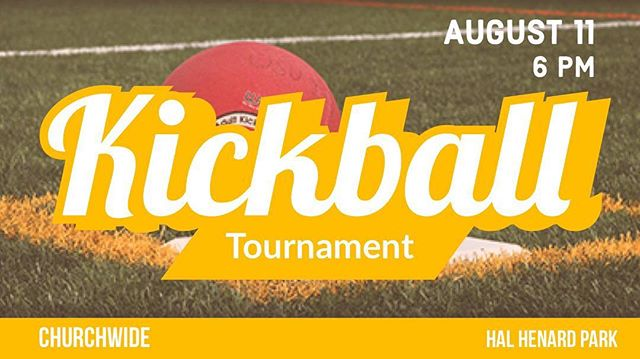 We are having a churchwide kickball tournament! You can make a team of 8 or join a team when you arrive! We are so excited for this time to get together and have some fun!