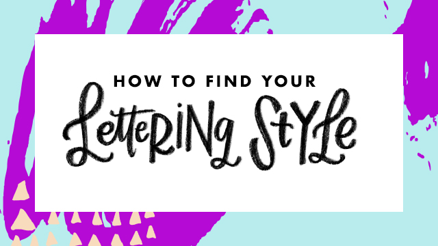 How To Find Your Unique Personal Lettering Style