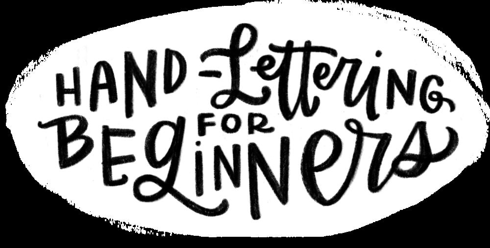 Hand-Lettering For Beginners