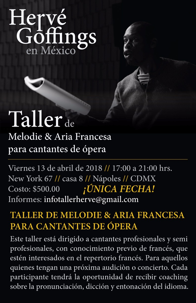 MARCH  I look forward to be leading a French pronunciation workshop for professional and semiprofessional opera singers in Mexico City! What a treat!