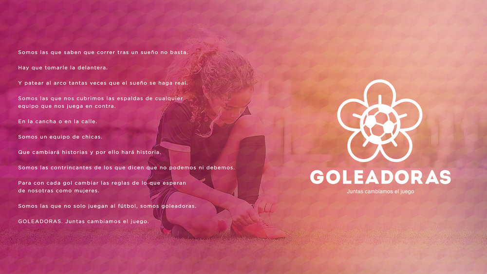"""Goleadoras"" translates to ""winners"". The organization's tagline is ""together, we change the game."""