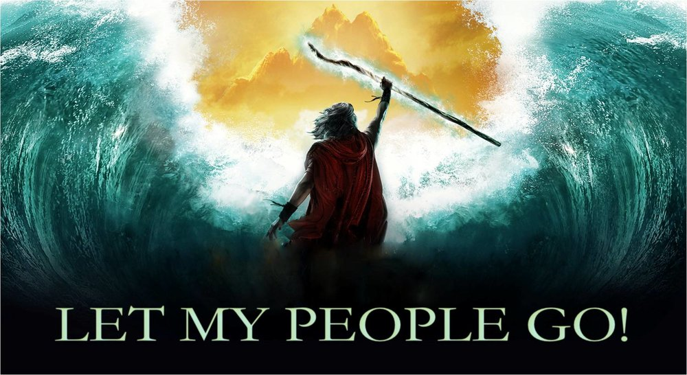 Let My People Go .jpg