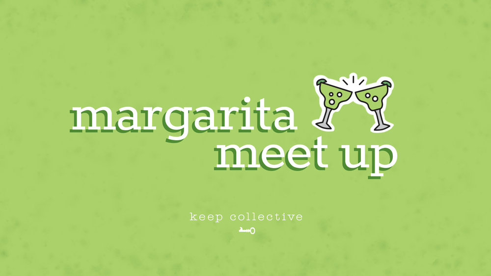 KEEP_MargaritaMeetup_Facebook_1920x1080_050818_FINAL_MECH.jpg