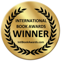 2013 International Book Awards   sponsored by USA Book News  ,   Winner in Self-Help General