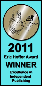 2011 Eric Hoffer Award, Finalist in Self Help