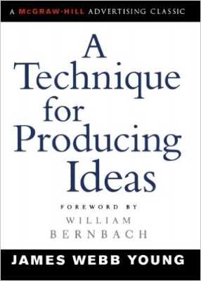 A Technique for Producing Ideas.jpg